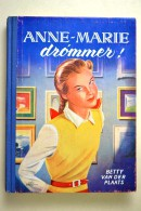 Plaats, Betty Van Der Anne-Marie drømmer