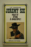 U. S. Marshal Jeremy Six nr. 6 - 1972